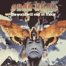 The World Will End On Friday/Shaa Khan