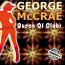 Queen Of Clubs/George McCrae