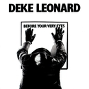 Before Your Very Eyes/Deke Leonard