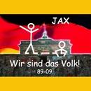 Wir sind das Volk - Project D/Jax