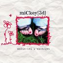 Mefie-Toi L'escargot/Mickey 3d