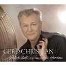 Glück lebt in unseren Herzen/Gerd Christian