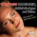 Schlies die Augen und träum/Dennis Bogner