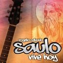 Saulo vive hoy/Rogelio Cabado