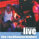 Live At Thomas Read/The Rockhouse Brothers