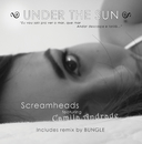 Under The Sun/Screamheads feat. Camila Andrade