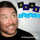 Unbalanced Load/Doug Benson