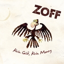 Kein Geld, kein Money/Zoff