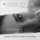 Under The Sun - The Remixes/Screamheads feat. Camila Andrade