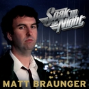 Soak Up The Night/Matt Braunger
