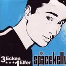 3 Ecken 1 Elfer/Space Kelly