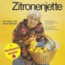 Zitronenjette/Henry Vahl u. a.