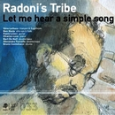 Let Me Hear A Simple Song/Radonis Tribe