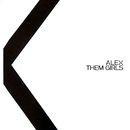 Them Girls/Alex