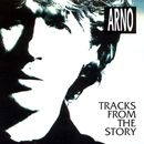 Tracks from the Story/Arno