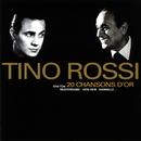 20 chansons d'or/Tino Rossi