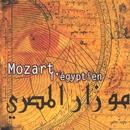 Mozart L'Egyptien/Milen Natchev