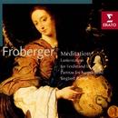 Froberger: Meditation · Works for Harpsichord/Siegbert Rampe