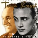 40 titres d'or/Tino Rossi