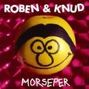 Morseper/Roben Og Knud