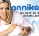 Weil ich mit Dir den Himmel sah/Annika