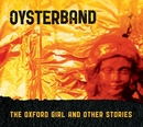 The Oxford Girl and Other Stories/Oysterband