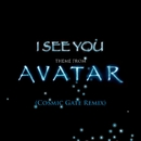 I See You [Theme from Avatar]/James Horner