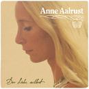 Der Liebe Selbst/Anne Aalrust