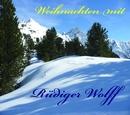 Weihnachten mit Rüdiger Wolff/Rüdiger Wolff