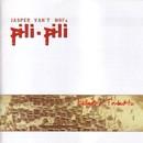 Ballads Of Timbuktu/Jasper van't Hofs Pili Pili