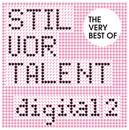 The Very Best of Stil vor Talent Digital (2)/The Very Best of Stil vor Talent Digital