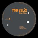 Yah Yah/Tom Ellis