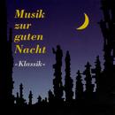 Musik zur guten Nacht/Musici Di San Marco, Dubravka Tomsic, Royal Philharmonic Orchestra London