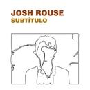 Subtitulo/Josh Rouse