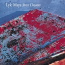 Street Dreams/Lyle Mays