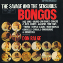 The Savage And The Sensuous Bongos/Don Ralke