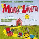 Il Mondo Nello Zainetto/Mariliana Montereale, Loriana Lana, Coro Regina dei Gigli