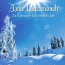 Am Ende unserer Reise durch das Jahr/Anke Lautenbach