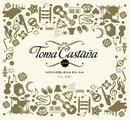 Toma Castaña (Vol. VIII)/Toma Castaña