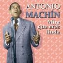 Mira que Eres Linda/Antonio Machín