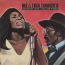 Greatest Hits, Volume Three/Ike & Tina Turner