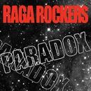 Paradox/Raga Rockers