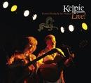 Live!/Kelpie (Kerstin Blodig & Ian Melrose)