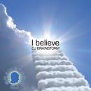 I believe/DJ Brainstorm
