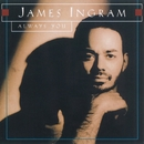 Always You/James Ingram