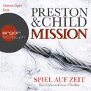 Mission - Spiel auf Zeit - Ein Gideon-Crew-Thriller (Gekürzte Fassung)/Douglas Preston