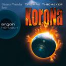 Korona (Gekürzte Fassung)/Thomas Thiemeyer