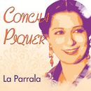 La Parrala/Concha Piquer