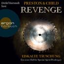 Revenge. Eiskalte Täuschung (Gekürzte Fassung)/Douglas Preston