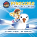 l'oiseau electrique/Pinocchio